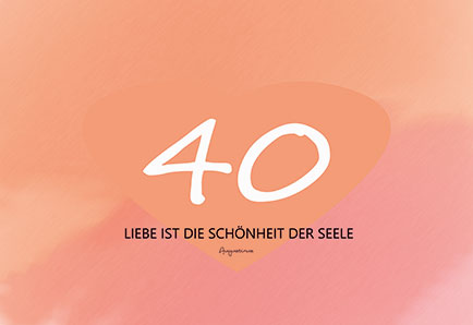 Spruche Zum 40 Geburtstag Der Frau Kurze Und Lange Niveauvoller